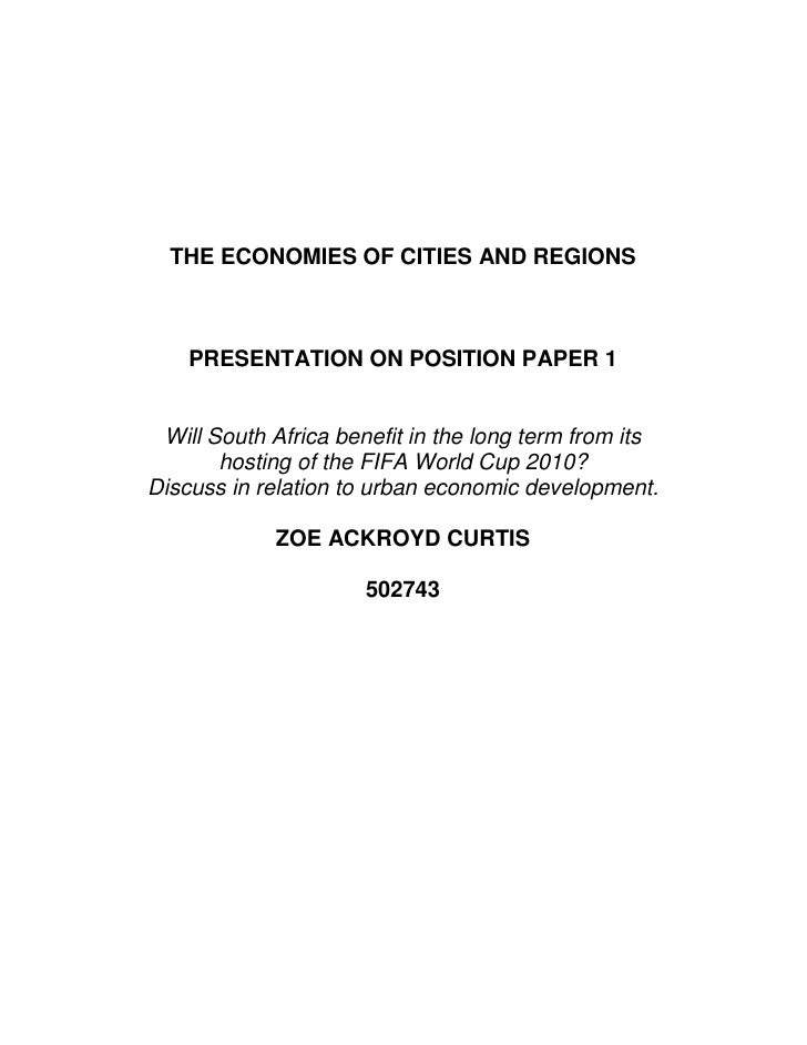 THE ECONOMIES OF CITIES AND REGIONS        PRESENTATION ON POSITION PAPER 1    Will South Africa benefit in the long term ...
