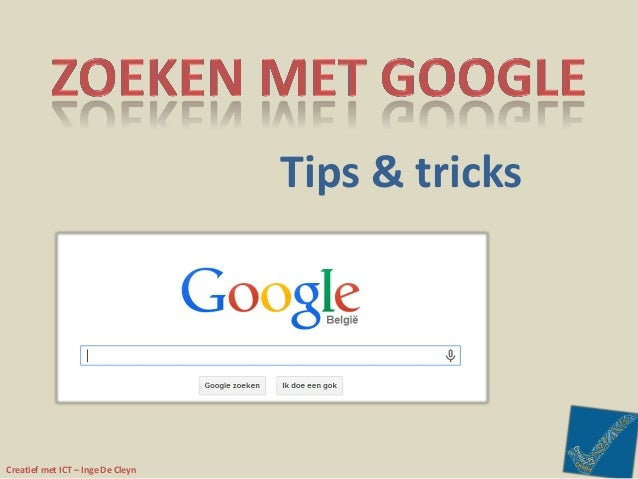 Tips & tricks  Creatief met ICT – Inge De Cleyn