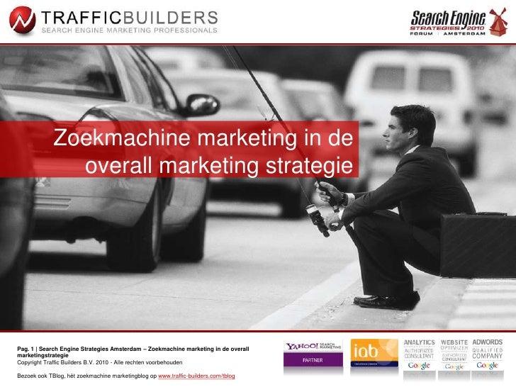 Zoekmachine marketing in de overall marketing strategie<br />