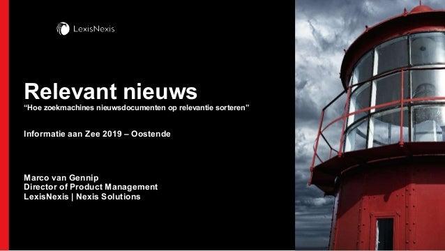 """Relevant nieuws """"Hoe zoekmachines nieuwsdocumenten op relevantie sorteren"""" Informatie aan Zee 2019 – Oostende Marco van Ge..."""
