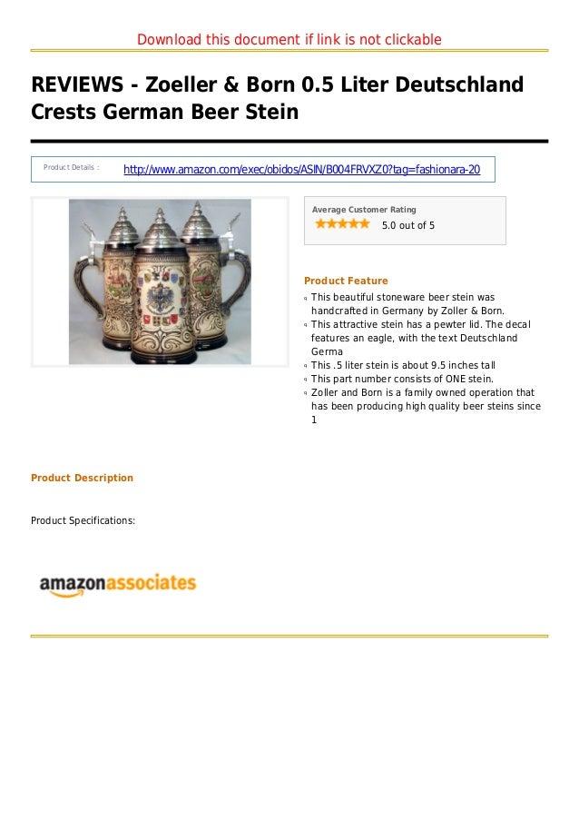Download this document if link is not clickableREVIEWS - Zoeller & Born 0.5 Liter DeutschlandCrests German Beer SteinProdu...