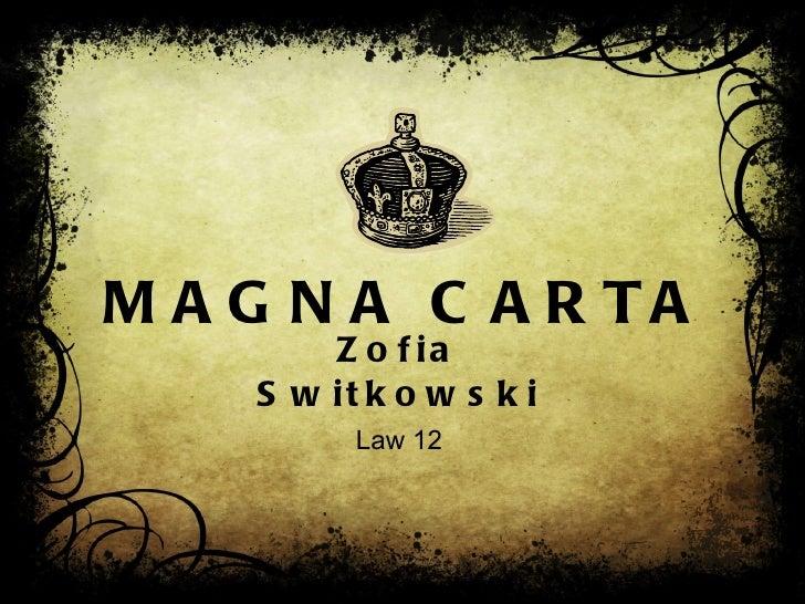 MAGNA CARTA Zofia Switkowski Law 12