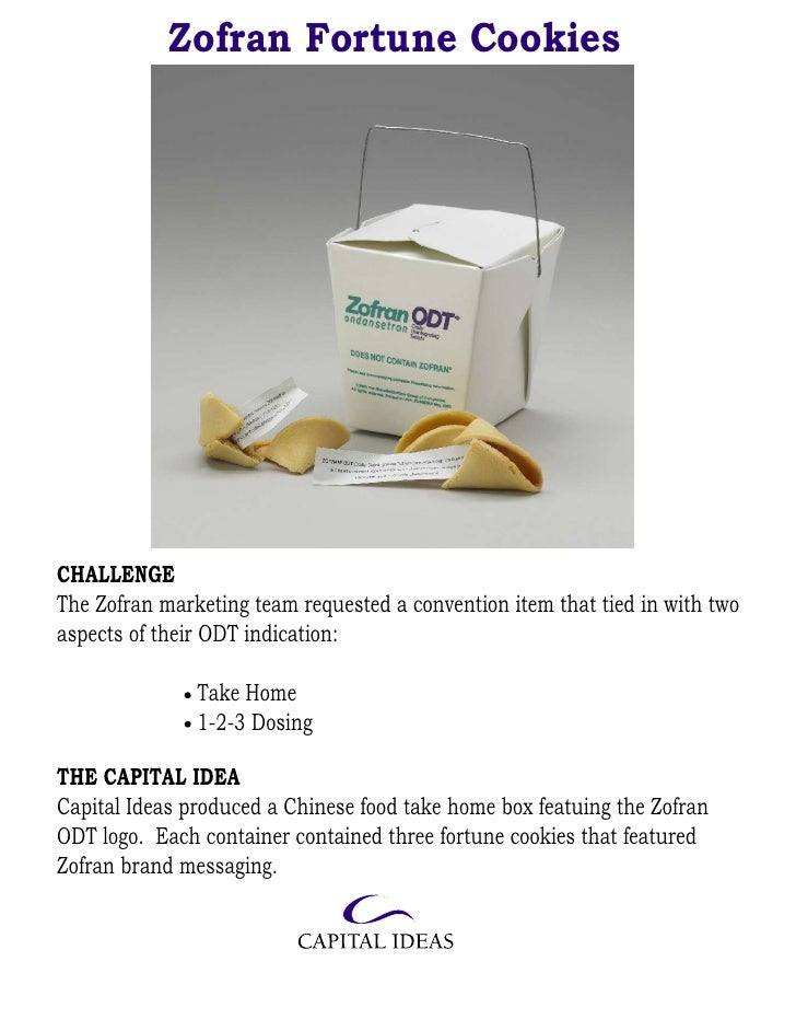 Zofran Fortune Cookies     CHALLENGE The Zofran marketing team requested a convention item that tied in with two aspects o...