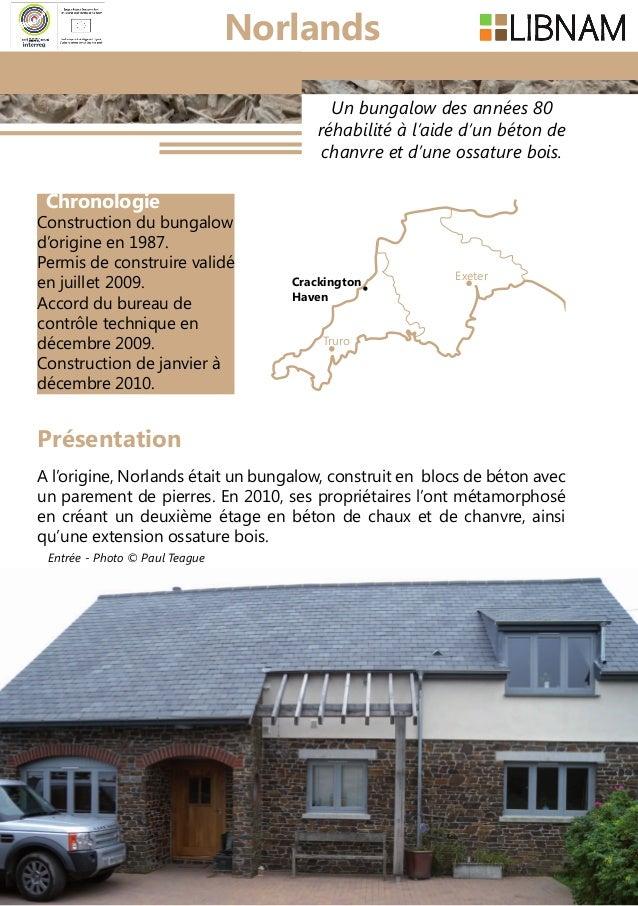36 Un bungalow des années 80 réhabilité à l'aide d'un béton de chanvre et d'une ossature bois. A l'origine, Norlands était...