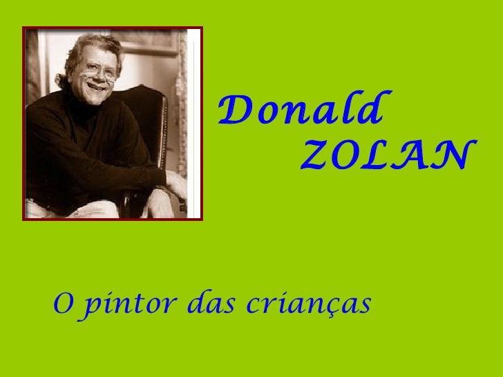 Donald             ZOLANO pintor das crianças