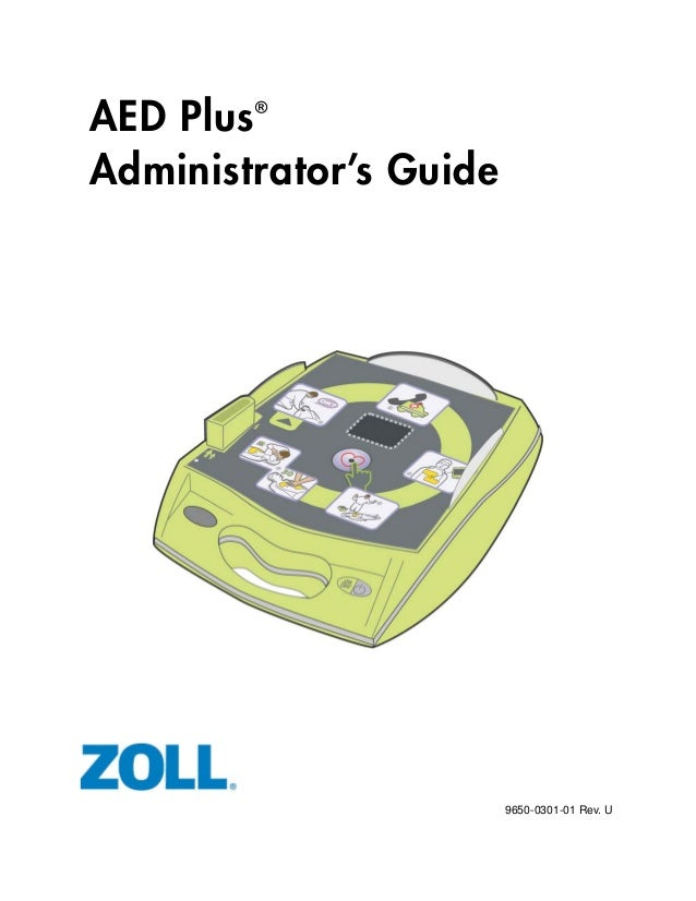 AED PlusAdministrator's Guide9650-0301-01 Rev. U®