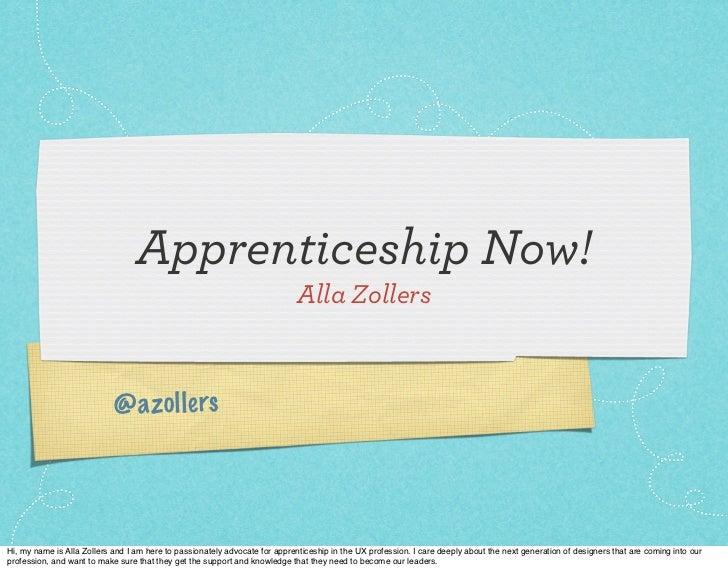 Apprenticeship Now!                                                                             Alla Zollers              ...