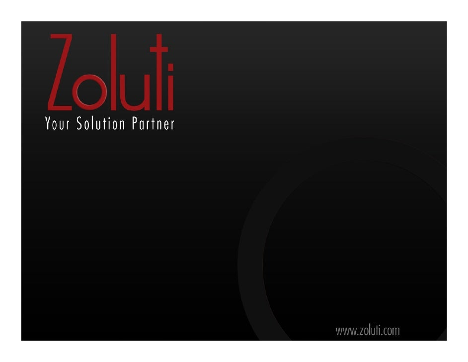Introduction          Zoluti is a European managed company, based in Dubai UAE, which execute and manage a range of       ...