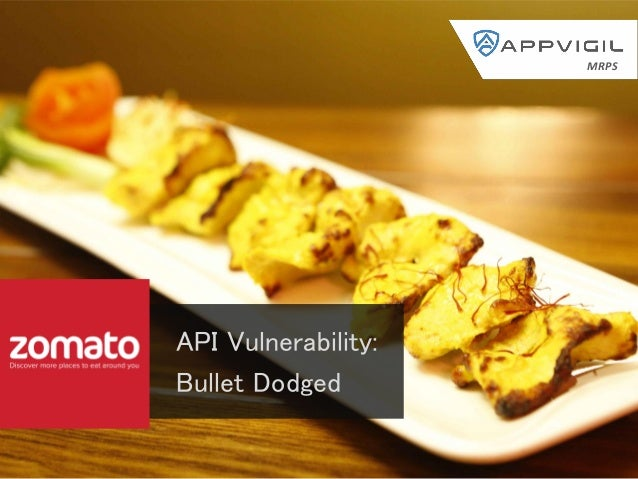 Zomato hacked understanding the vulnerability in api api vulnerability bullet dodged mrps forumfinder Gallery