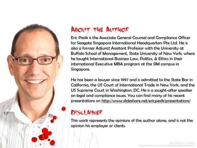 About the Author: Eric Pesik is the Associate General Counsel and Compliance Officer for Seagate Singapore International H...