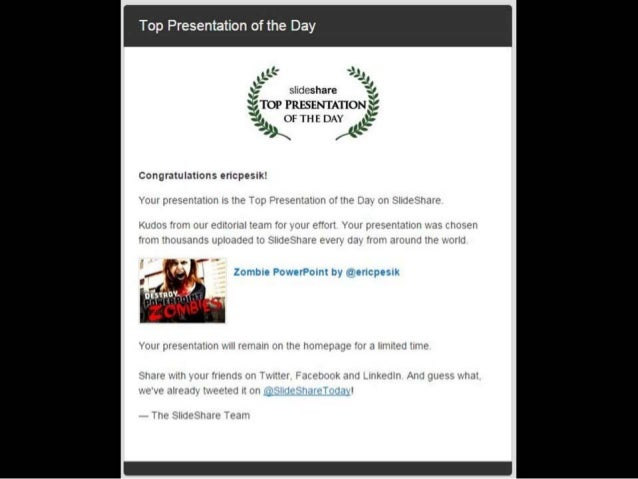 Congratulations ericpesik! Your presentation is the Top Presentation of the Day on SlideShare. Kudos from our editorial te...
