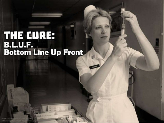 The Cure: B.L.U.F. - Bottom Line Up Front