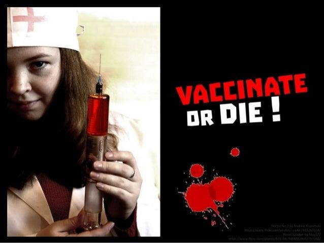 Vaccinate or Die!