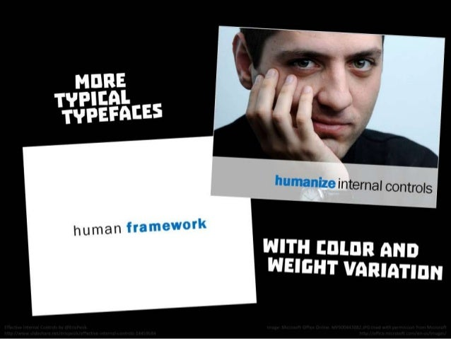 More typical typefaces with color and weight variation. From Effective Internal Controls by @EricPesik http://www.slidesha...