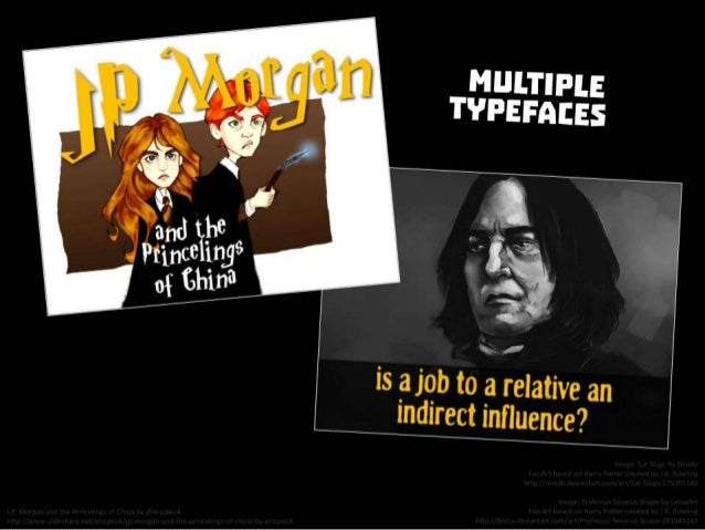 Multiple typefaces. From J.P. Morgan and the Princelings of China by @ericpesik http://www.slideshare.net/ericpesik/jp-mor...