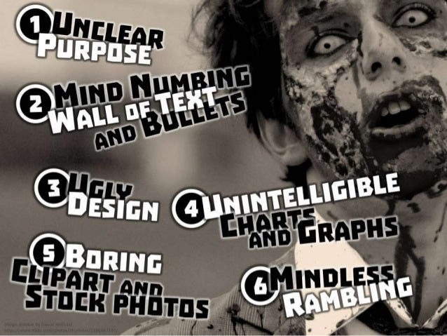 If you like please share are you a powerpoint zombie 1 unclear purpose 2 mind toneelgroepblik Choice Image