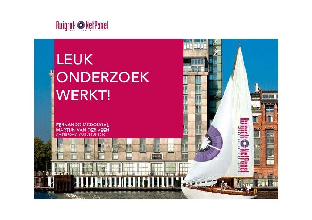 Leuk onderzoek werkt! - SAIL Zomerlunch 2010 - Ruigrok | NetPanel