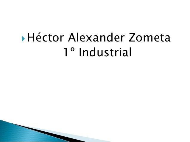  HéctorAlexander Zometa       1º Industrial
