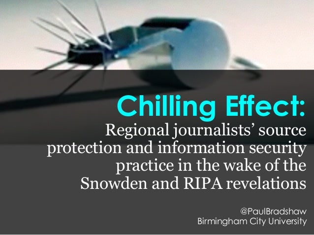 Chilling Effect: Regional journalists' source protection and information security practice in the wake of the Snowden and ...
