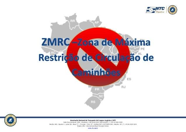 Associação Nacional do Transporte de Cargas e Logística | NTC Sede: Rua da Gávea, 1390 – Vila Maria | CEP 02121-020 - São ...