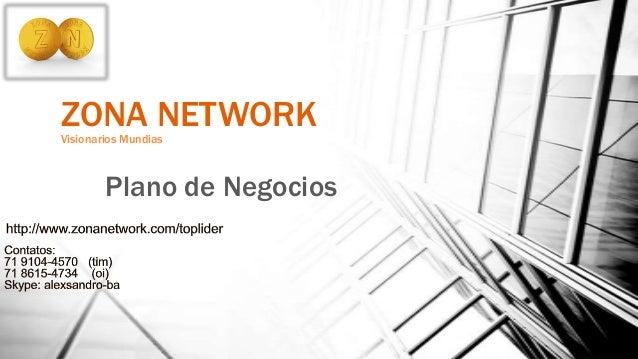 ZONA NETWORKVisionarios Mundias Plano de Negocios