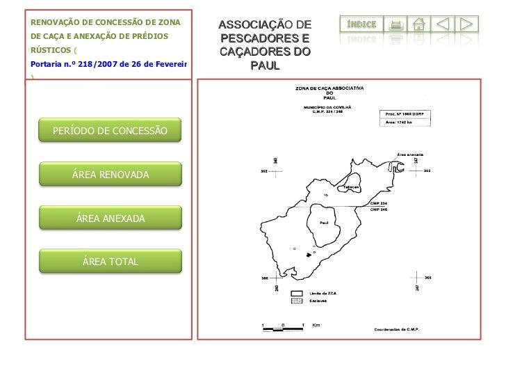RENOVAÇÃO DE CONCESSÃO DE ZONA DE CAÇA E ANEXAÇÃO DE PRÉDIOS RÚSTICOS  ( Portaria n.º 218/2007 de 26 de Fevereiro ) ASSOCI...