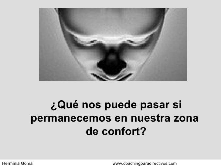 ¿Qué nos puede pasar si permanecemos en nuestra zona  de confort?