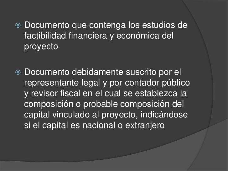    Documento que contenga los estudios de    factibilidad financiera y económica del    proyecto   Documento debidamente...