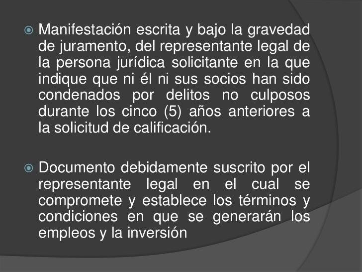    Manifestación escrita y bajo la gravedad    de juramento, del representante legal de    la persona jurídica solicitant...