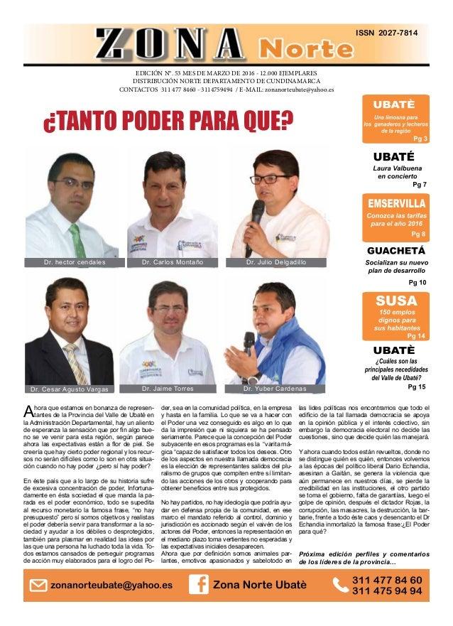ISSN 2027-7814 EDICIÓN N°. 53 MES DE MARZO DE 2016 - 12.000 EJEMPLARES DISTRIBUCIÓN NORTE DEPARTAMENTO DE CUNDINAMARCA CON...
