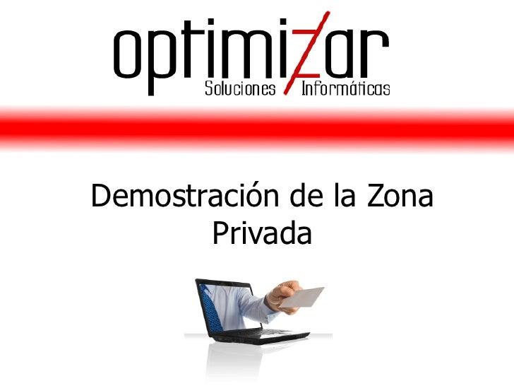 Demostración de la Zona        Privada
