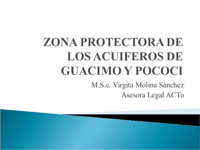 M.S.c. Virgita Molina SánchezAsesora Legal ACTo