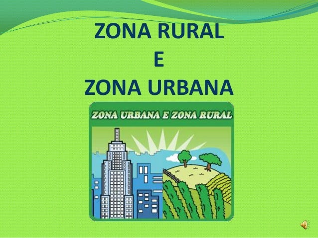 ZONA RURALEZONA URBANA