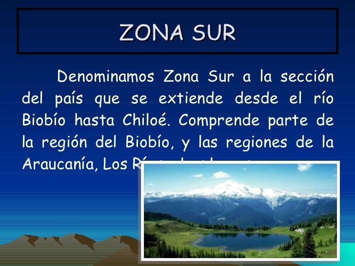 Zonas naturales de chile for Grabado de cristales zona sur