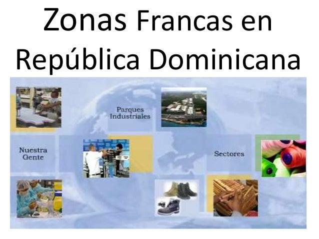 Zonas Francas en República Dominicana
