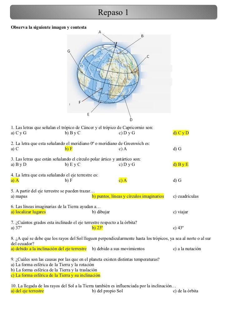 Repaso 1Observa la siguiente imagen y contesta1. Las letras que señalan el trópico de Cáncer y el trópico de Capricornio s...