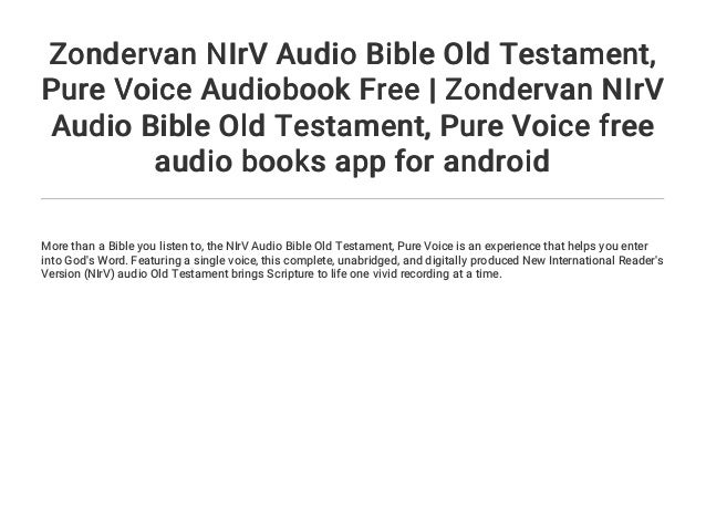 Zondervan NIrV Audio Bible Old Testament    Pure Voice Audiobook Free…