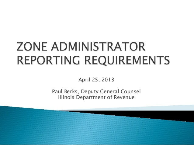 April 25, 2013Paul Berks, Deputy General CounselIllinois Department of Revenue