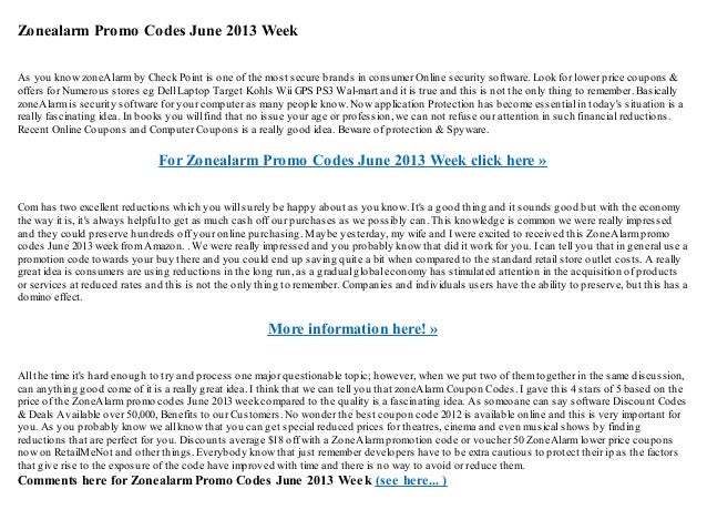 Zonealarm Promo Codes June 2013 WeekAs you know zoneAlarmby Check Point is one of the most secure brands in consumer Onlin...
