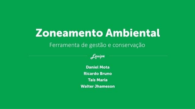 Zmieeimrii:  iribieriieii  Ferramenta de gestfio e conservagéo     ofeuéne  Daniel Mota Ricardo Bruno TaI's Maria Walter Jh...