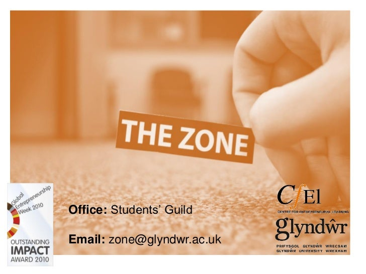 Office: Students' GuildEmail: zone@glyndwr.ac.uk