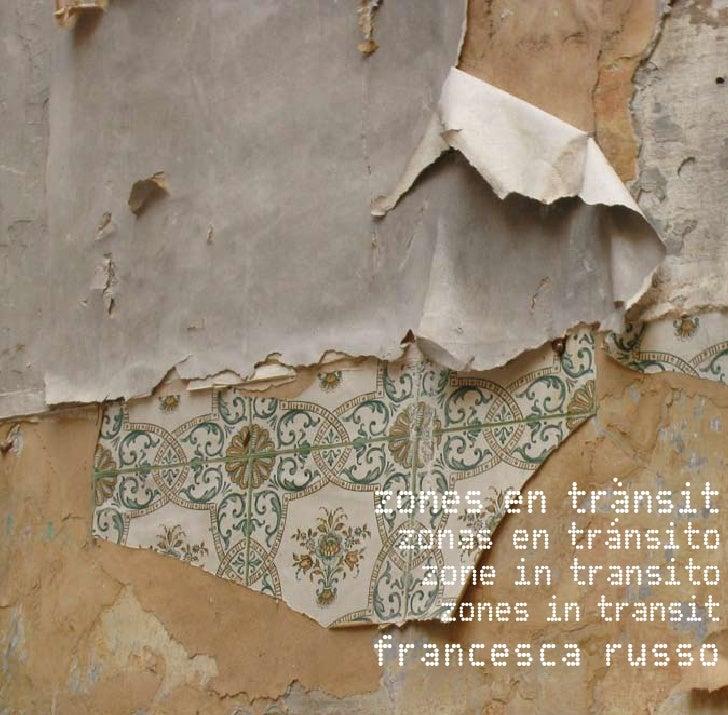 zones en tránsito zonas en          trànsit  zone in transito   zones in transitfrancesca russo