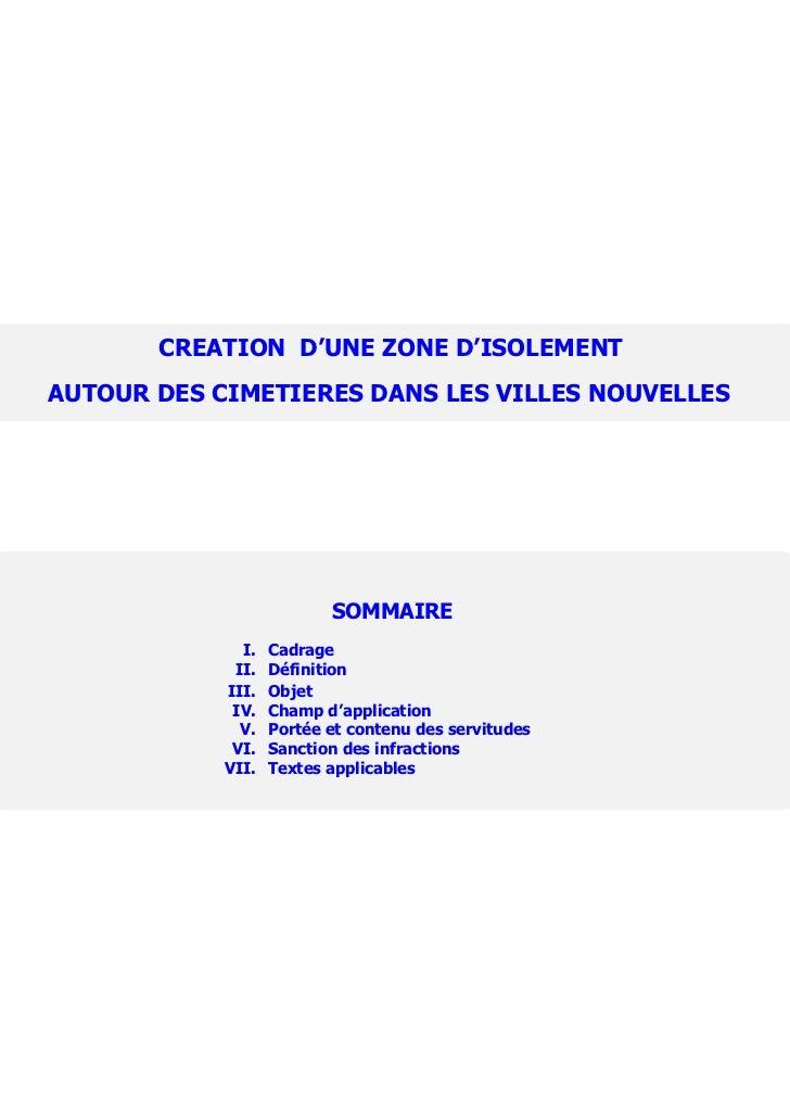 CREATION D'UNE ZONE D'ISOLEMENTAUTOUR DES CIMETIERES DANS LES VILLES NOUVELLES                          SOMMAIRE          ...