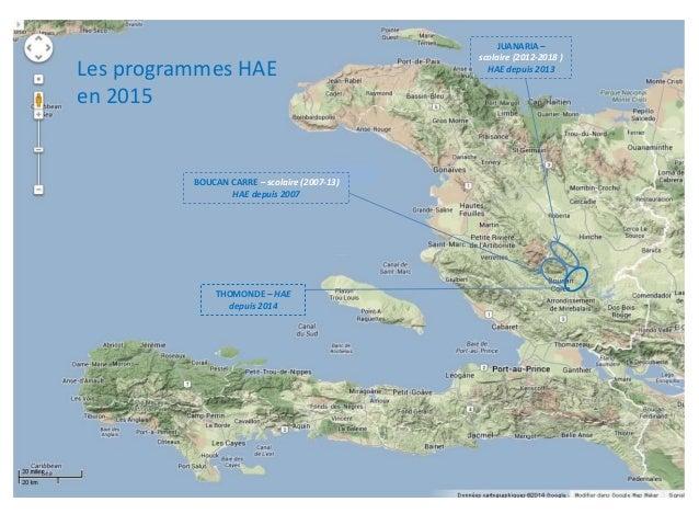 BOUCAN CARRE – scolaire (2007-13) HAE depuis 2007 JUANARIA – scolaire (2012-2018 ) HAE depuis 2013 THOMONDE – HAE depuis 2...