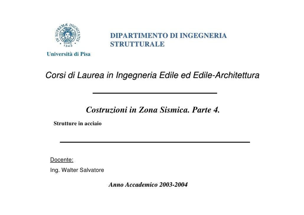 DIPARTIMENTO DI INGEGNERIA                         STRUTTURALEUniversità di PisaCorsi di Laurea in Ingegneria Edile ed Edi...