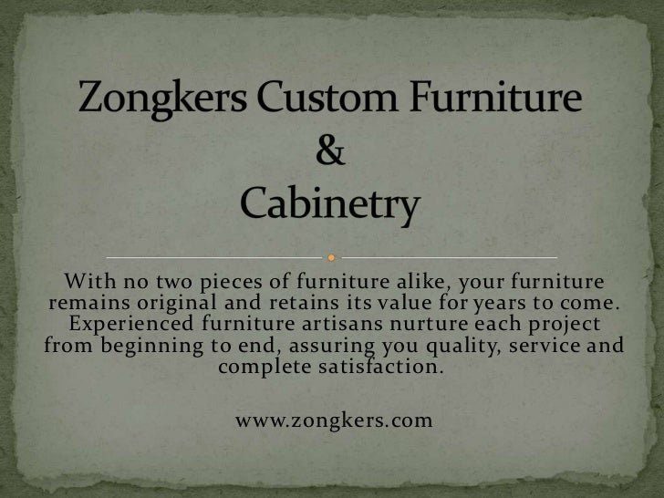 With no two pieces of furniture alike, your furniture remains original and retains its value for years to come.   Experien...