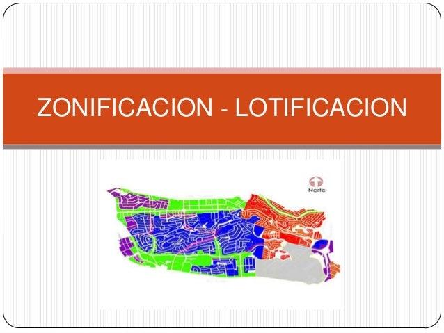 ZONIFICACION - LOTIFICACION