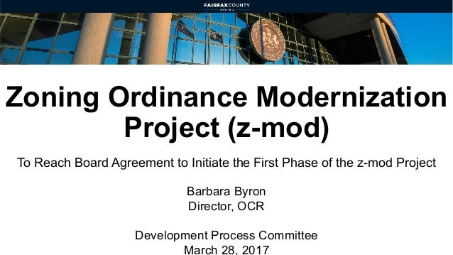 Zoning Ordinance Modernization Project (z-mod) To Reach Board Agreement to Initiate the First Phase of the z-mod Project B...