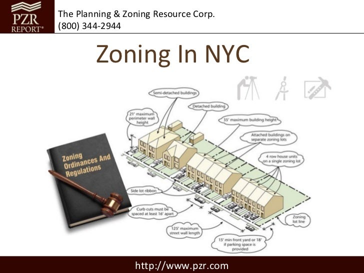 The Planning & Zoning Resource Corp.(800) 344-2944        Zoning In NYC                 http://www.pzr.com
