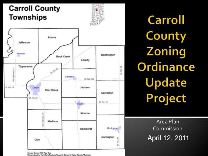 Carroll CountyZoning OrdinanceUpdate Project<br />Area Plan<br />Commission<br />April 12, 2011<br />